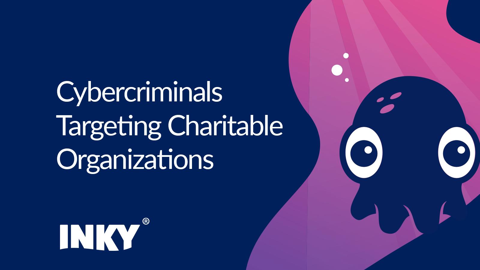 004 Cybercriminals Charitable Orgs
