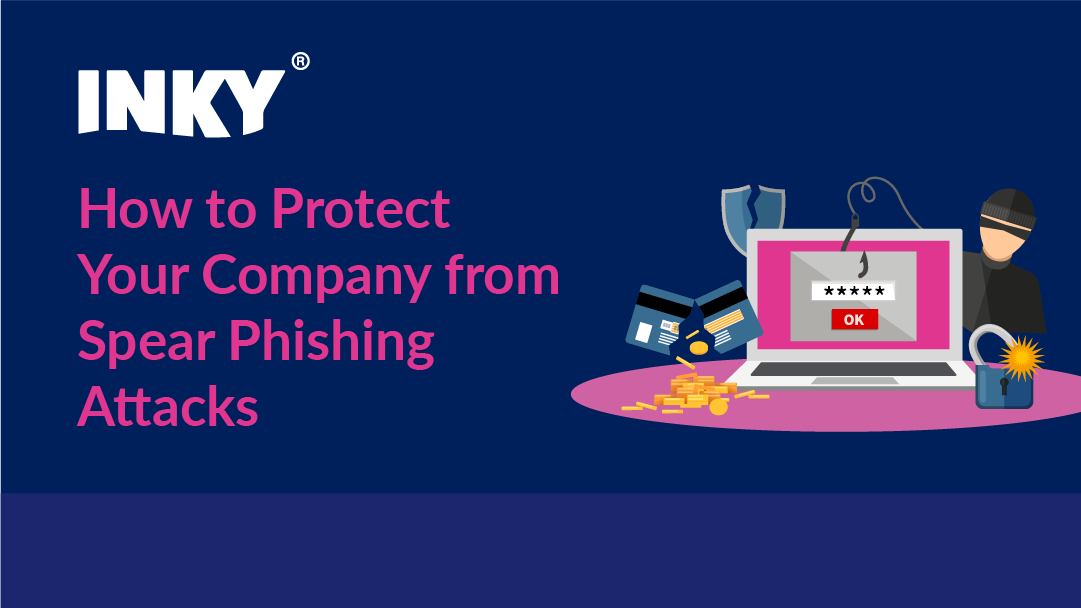 how-to-protect-your-company-from-spear-phishing-attacks