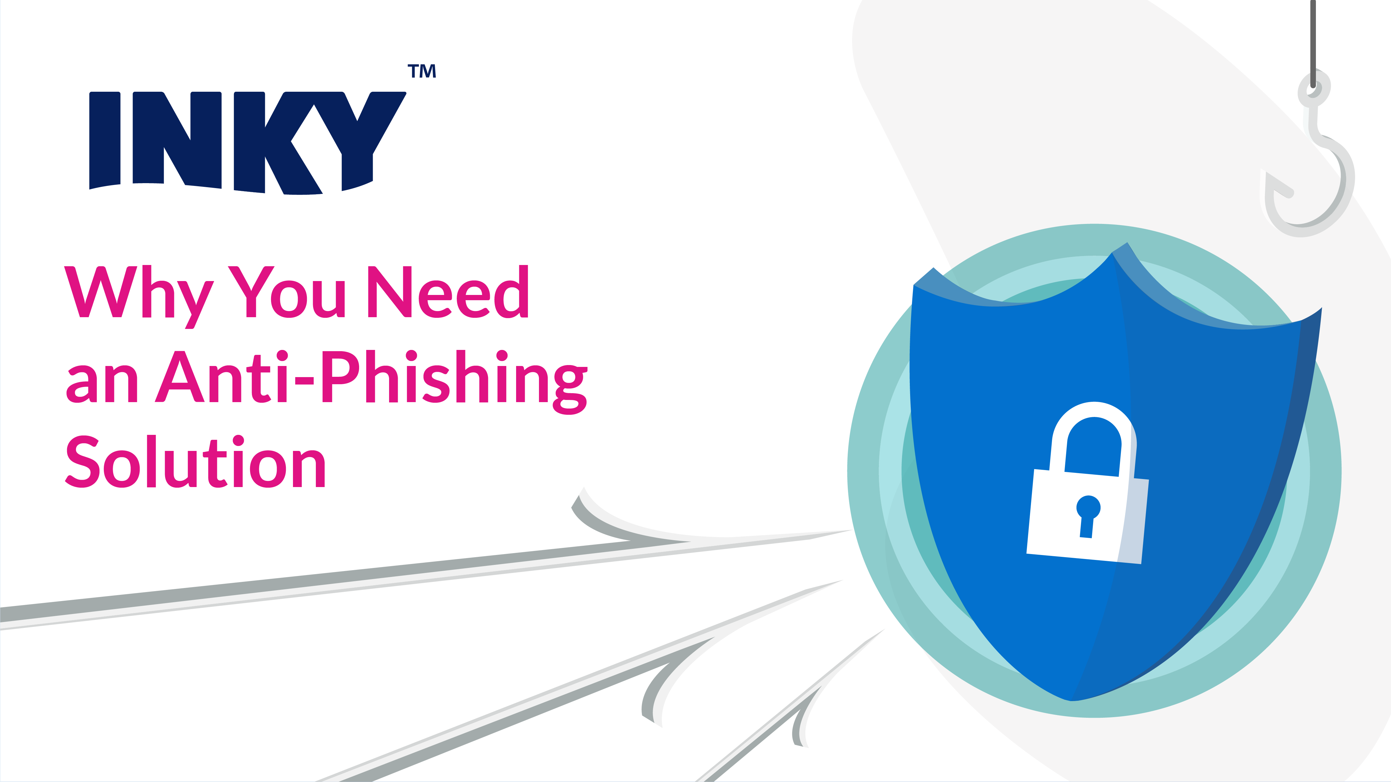 why-you-need-an-anti-phishing-solution